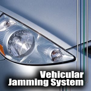 Vehicular Jamming System